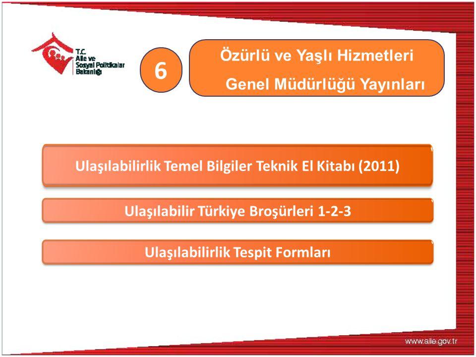 Özürlü ve Yaşlı Hizmetleri Genel Müdürlüğü Yayınları