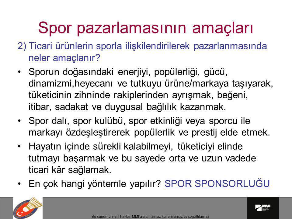 Spor pazarlamasının amaçları