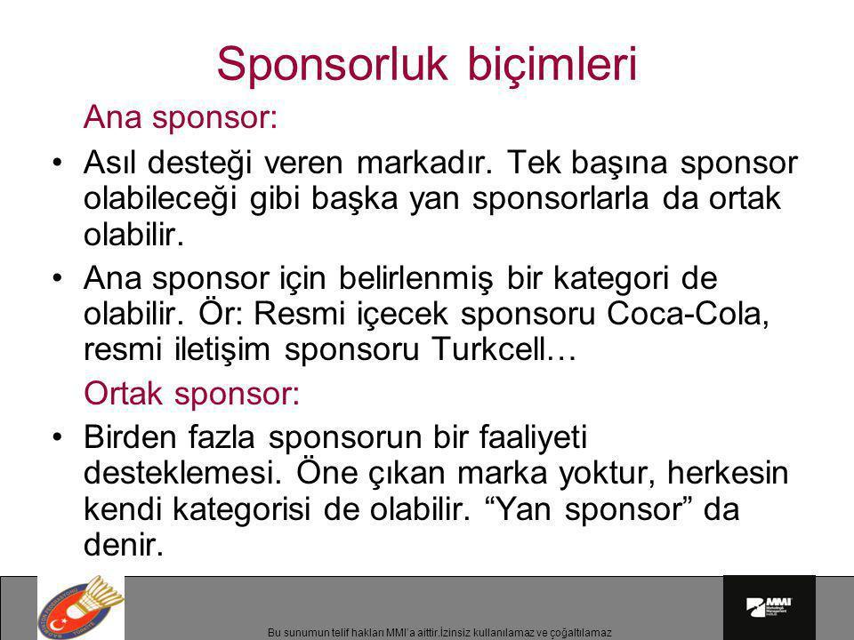 Sponsorluk biçimleri Ana sponsor: