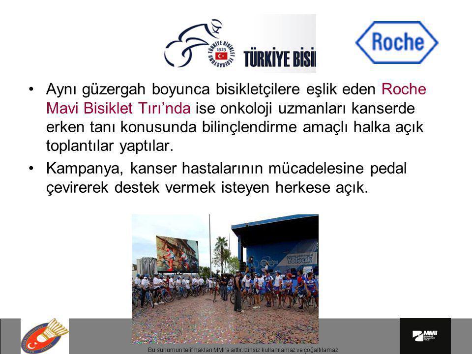 Aynı güzergah boyunca bisikletçilere eşlik eden Roche Mavi Bisiklet Tırı'nda ise onkoloji uzmanları kanserde erken tanı konusunda bilinçlendirme amaçlı halka açık toplantılar yaptılar.