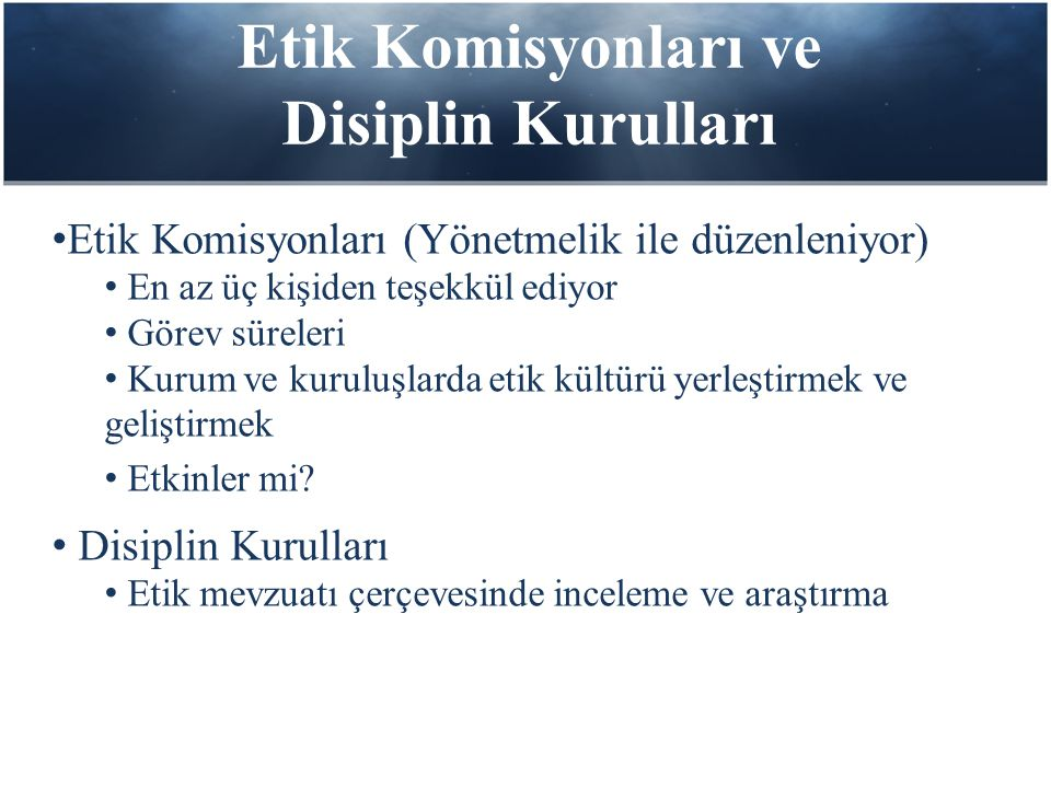 Etik Komisyonları ve Disiplin Kurulları