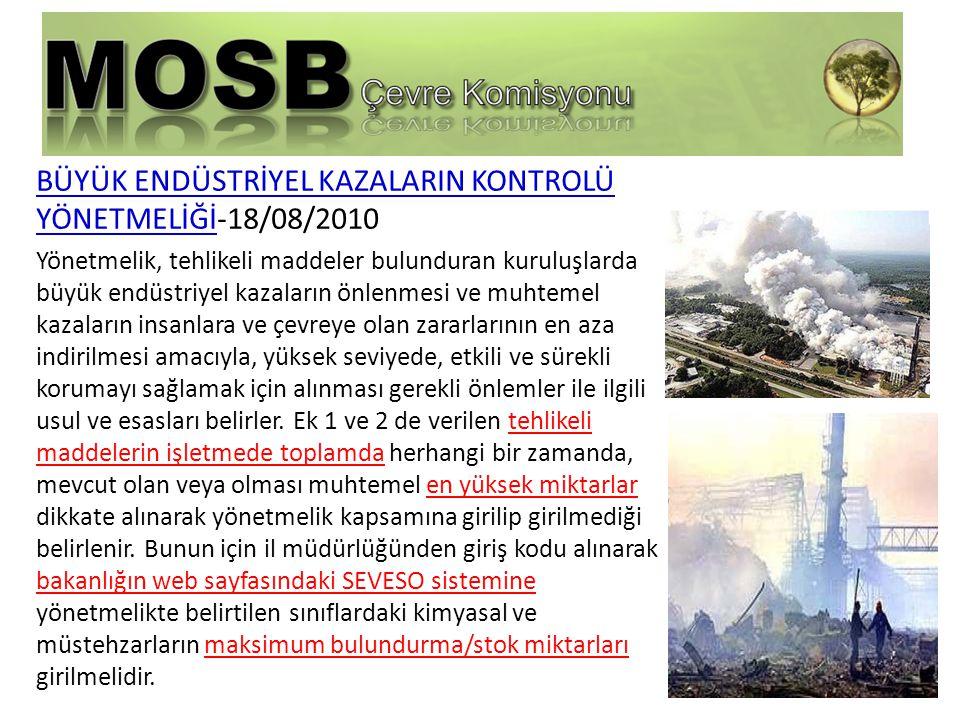 BÜYÜK ENDÜSTRİYEL KAZALARIN KONTROLÜ YÖNETMELİĞİ-18/08/2010