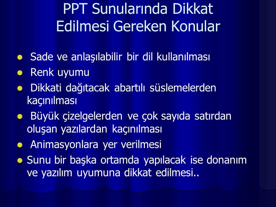 PPT Sunularında Dikkat Edilmesi Gereken Konular