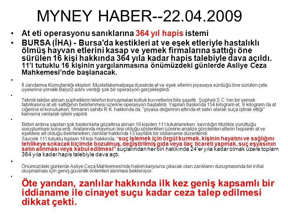 MYNEY HABER--22.04.2009 At eti operasyonu sanıklarına 364 yıl hapis istemi