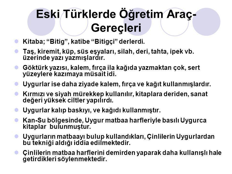 Eski Türklerde Öğretim Araç-Gereçleri