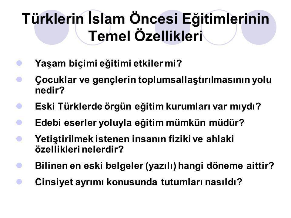 Türklerin İslam Öncesi Eğitimlerinin Temel Özellikleri