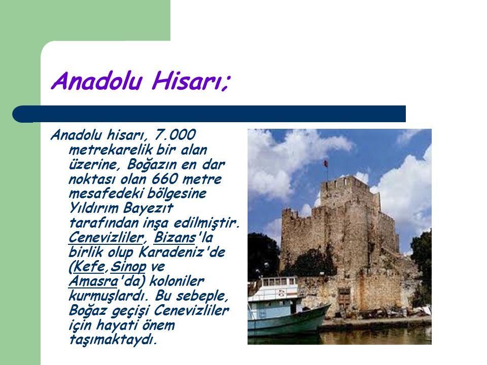 Anadolu Hisarı;
