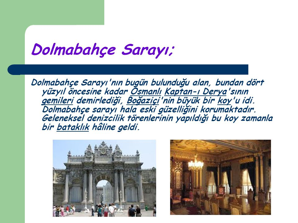 Dolmabahçe Sarayı;