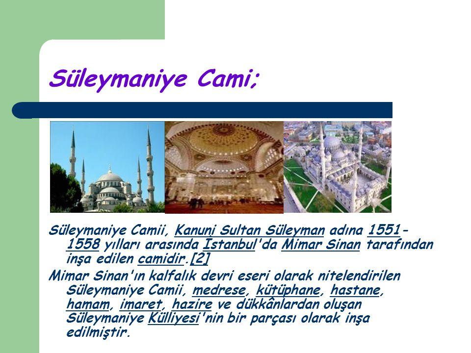 Süleymaniye Cami;