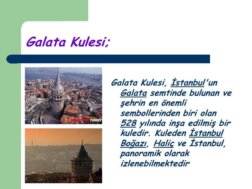 Galata Kulesi;