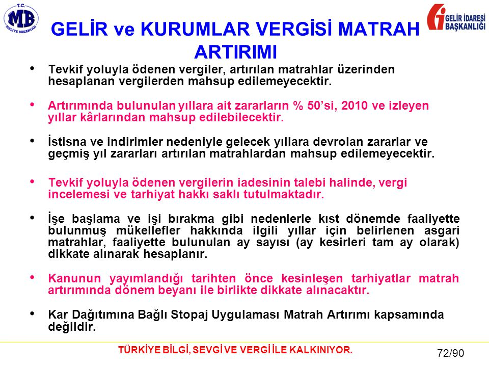 GELİR ve KURUMLAR VERGİSİ MATRAH ARTIRIMI