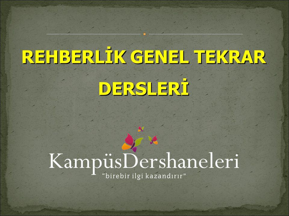 REHBERLİK GENEL TEKRAR