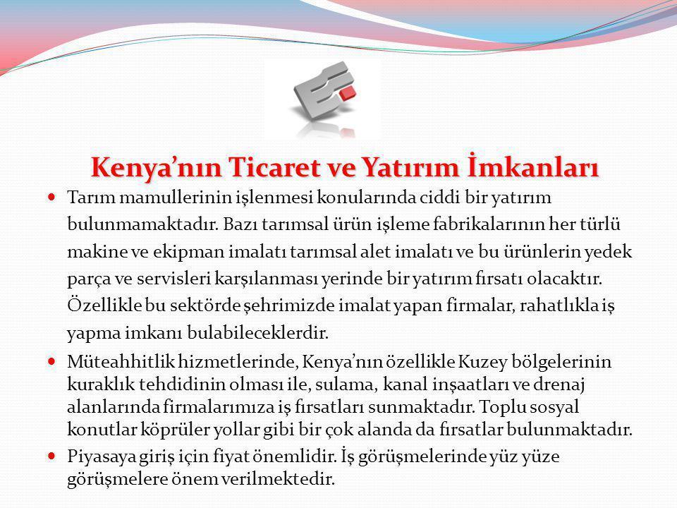 Kenya'nın Ticaret ve Yatırım İmkanları