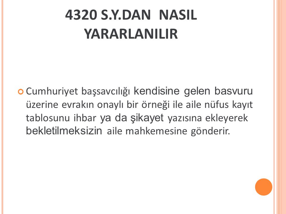 4320 S.Y.DAN NASIL YARARLANILIR