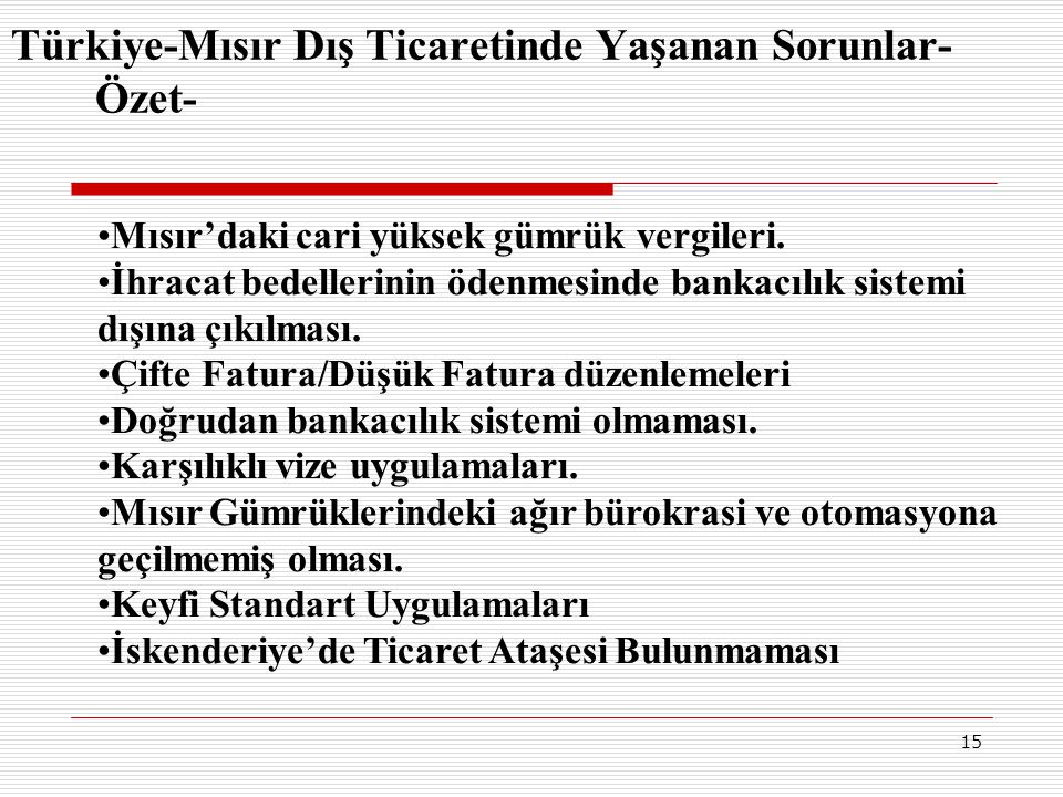 Türkiye-Mısır Dış Ticaretinde Yaşanan Sorunlar-Özet-