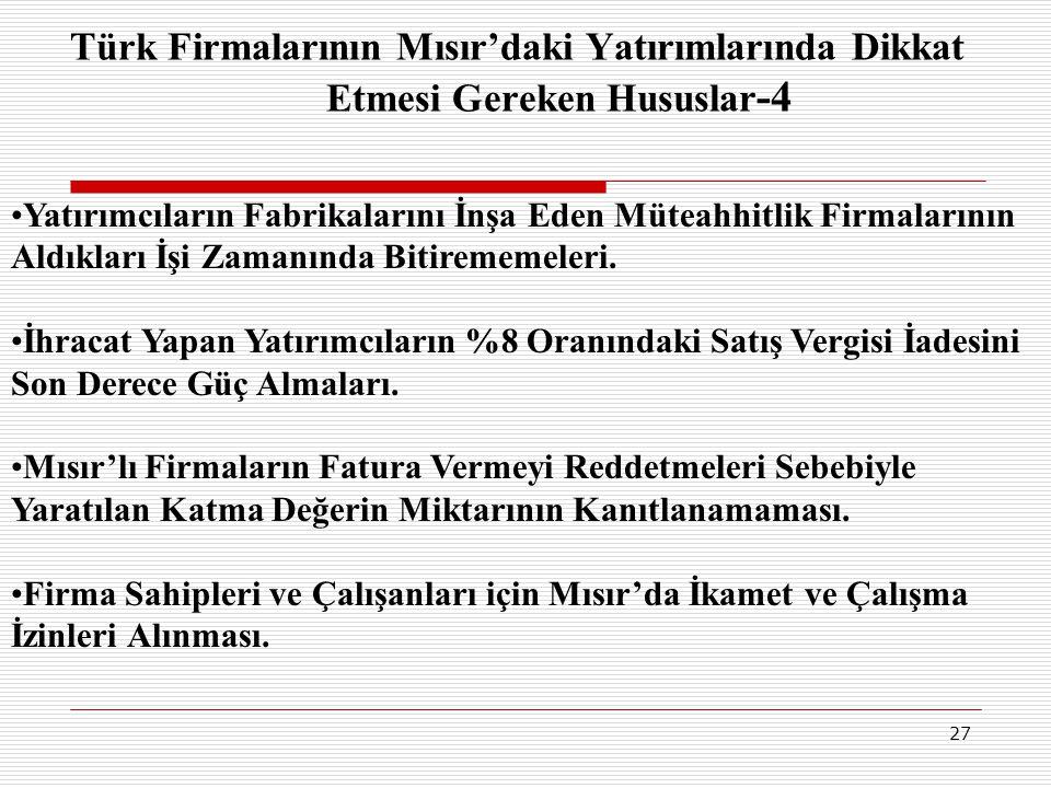 Türk Firmalarının Mısır'daki Yatırımlarında Dikkat Etmesi Gereken Hususlar-4