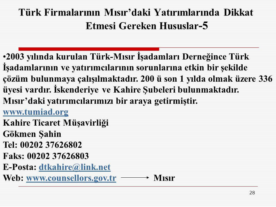 Türk Firmalarının Mısır'daki Yatırımlarında Dikkat Etmesi Gereken Hususlar-5