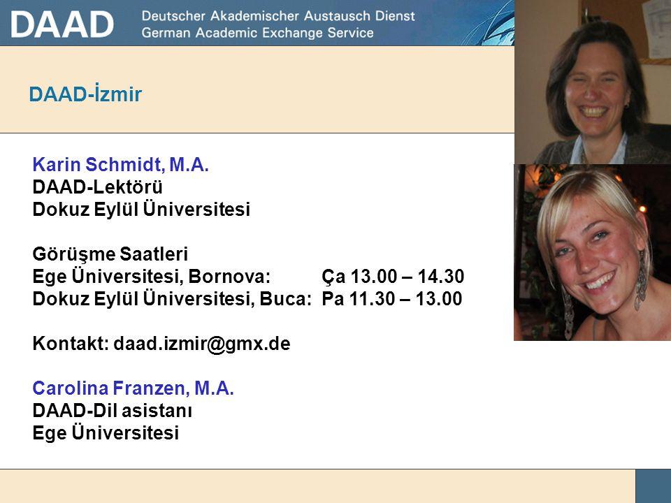 DAAD-İzmir Karin Schmidt, M.A. DAAD-Lektörü Dokuz Eylül Üniversitesi