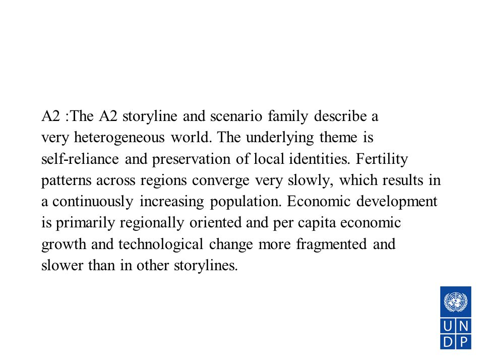 A2 :The A2 storyline and scenario family describe a