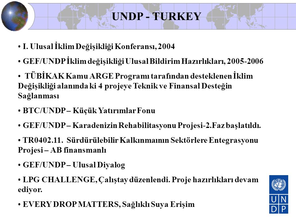 UNDP - TURKEY I. Ulusal İklim Değişikliği Konferansı, 2004