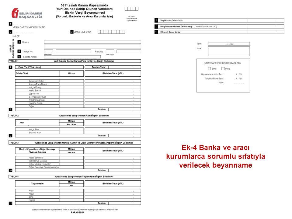 Ek-4 Banka ve aracı kurumlarca sorumlu sıfatıyla verilecek beyanname