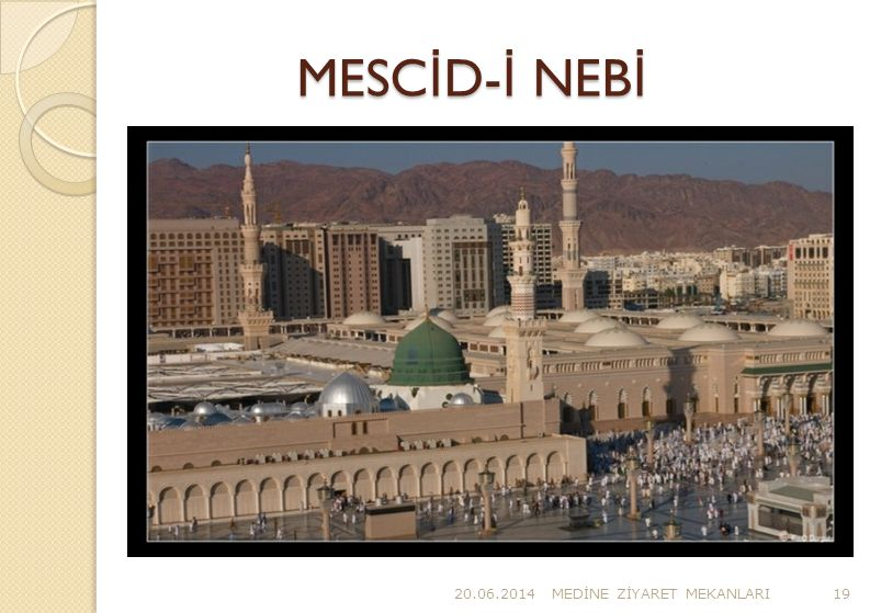 MESCİD-İ NEBİ 02.04.2017 MEDİNE ZİYARET MEKANLARI