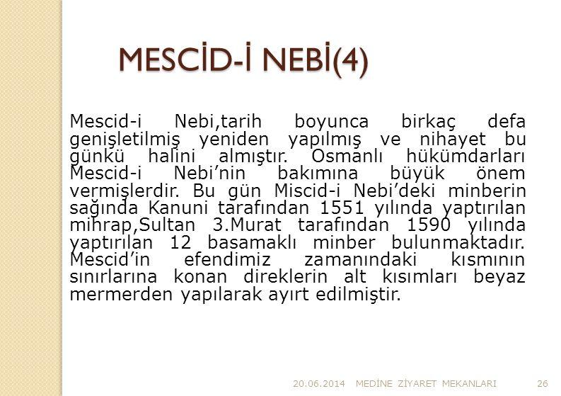 MESCİD-İ NEBİ(4)
