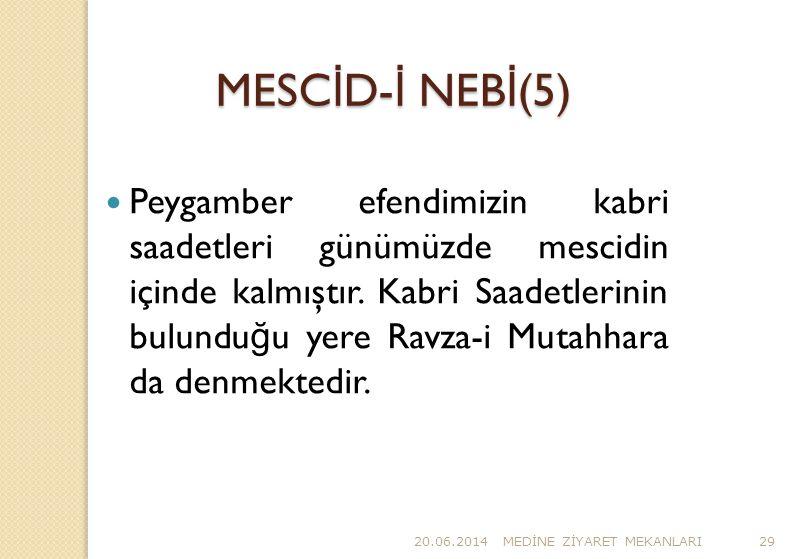 MESCİD-İ NEBİ(5)