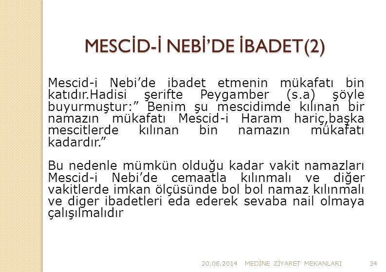 MESCİD-İ NEBİ'DE İBADET(2)