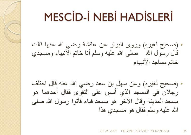 MESCİD-İ NEBİ HADİSLERİ