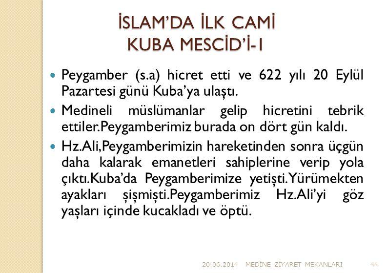 İSLAM'DA İLK CAMİ KUBA MESCİD'İ-1