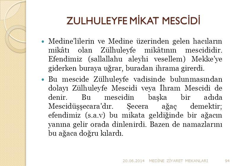 ZULHULEYFE MİKAT MESCİDİ