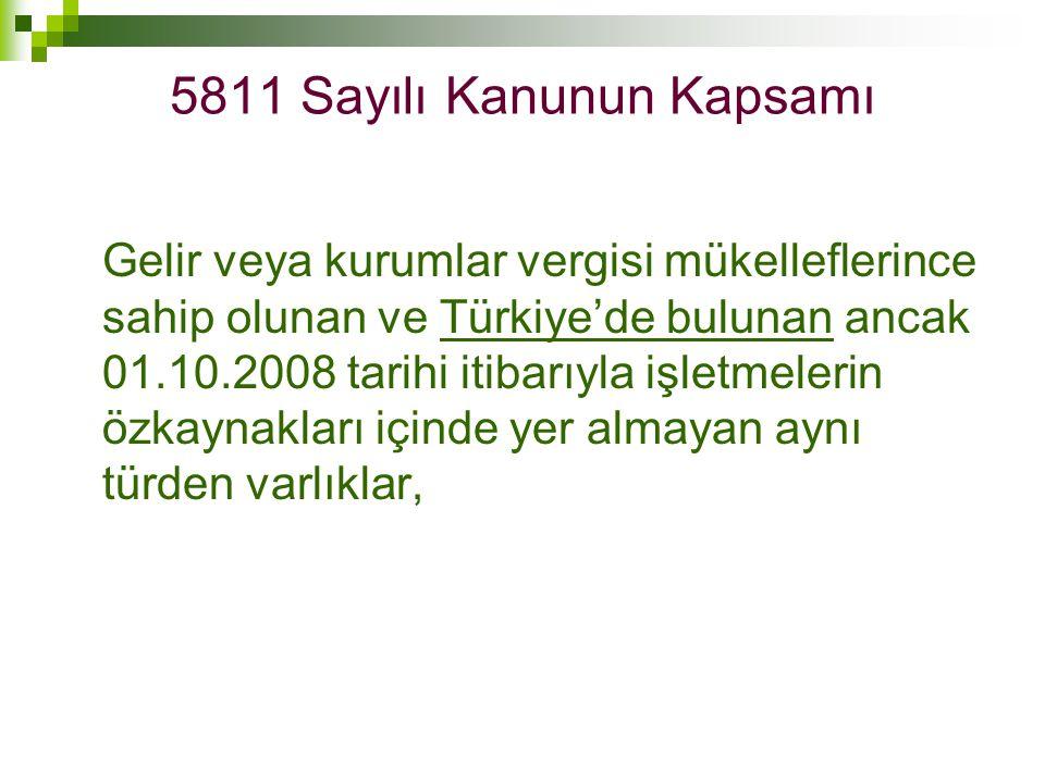5811 Sayılı Kanunun Kapsamı
