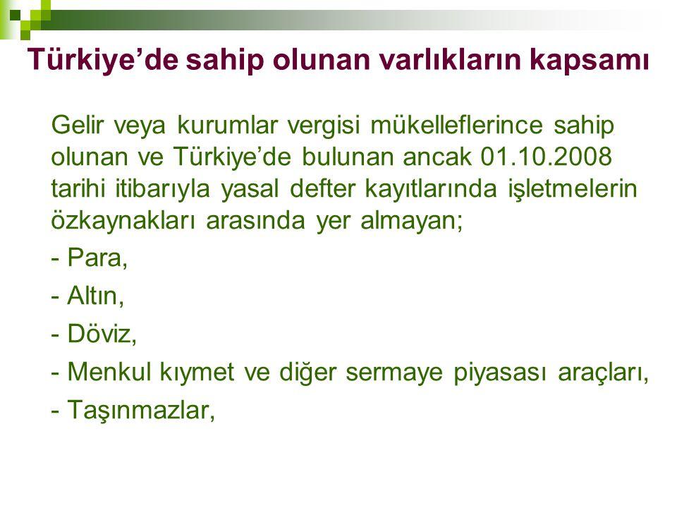 Türkiye'de sahip olunan varlıkların kapsamı
