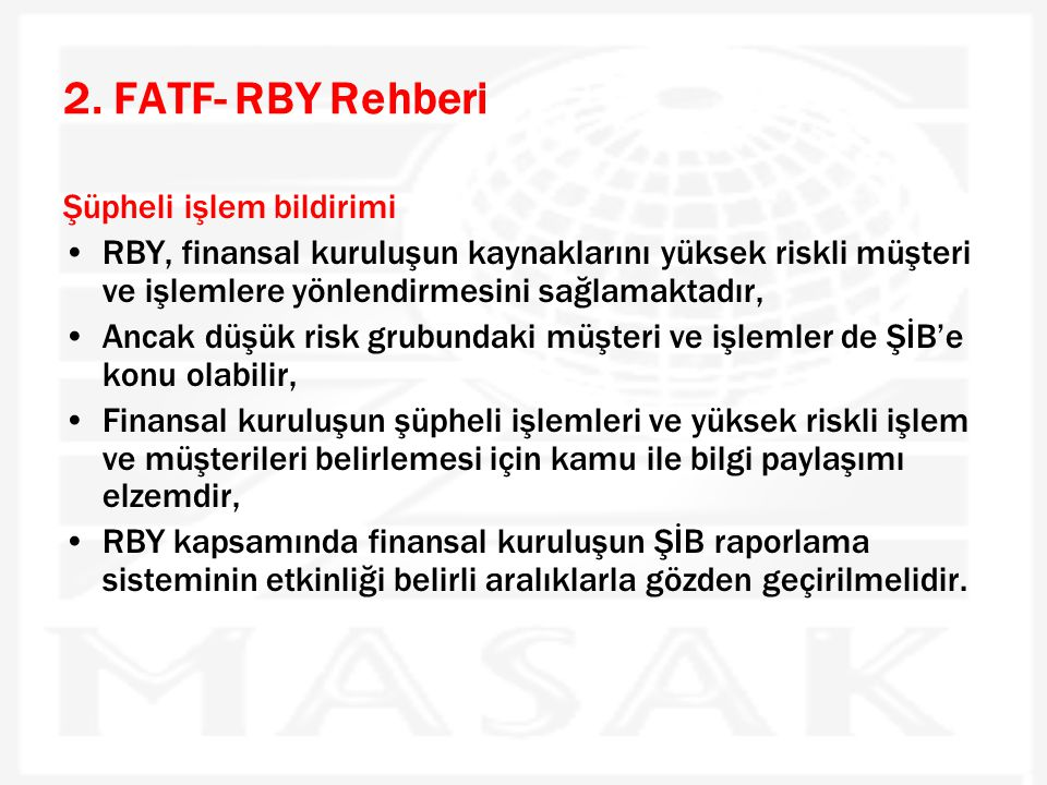 2. FATF- RBY Rehberi Şüpheli işlem bildirimi