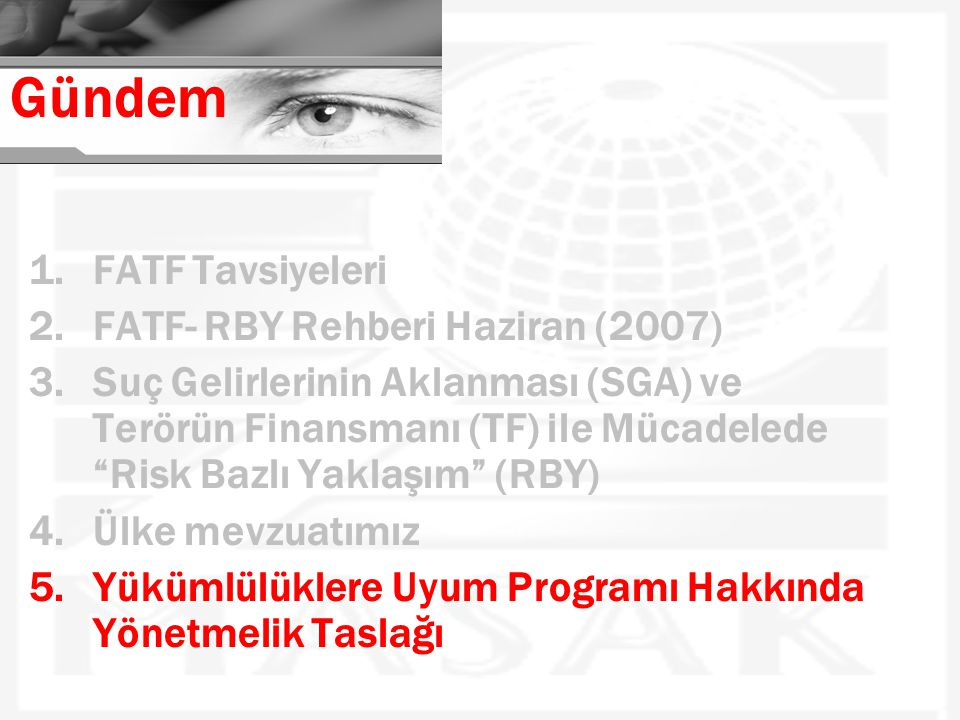 Gündem FATF Tavsiyeleri FATF- RBY Rehberi Haziran (2007)