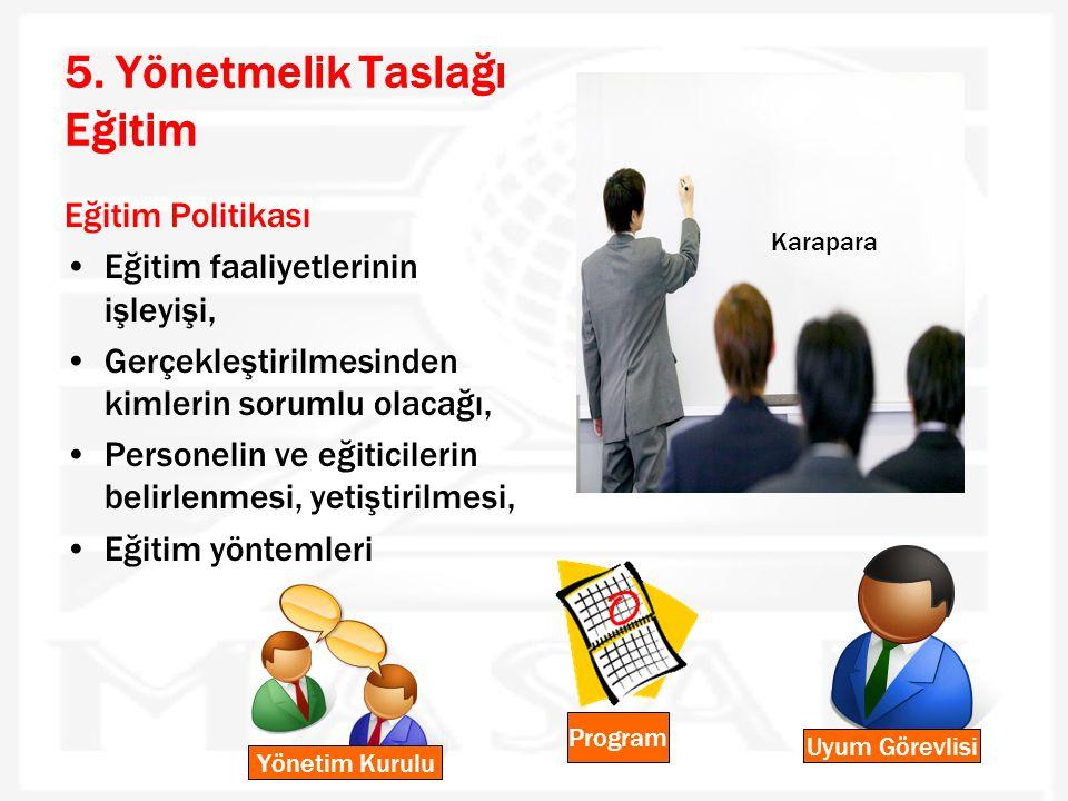5. Yönetmelik Taslağı Eğitim