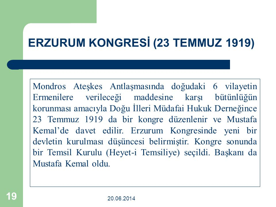 ERZURUM KONGRESİ (23 TEMMUZ 1919)