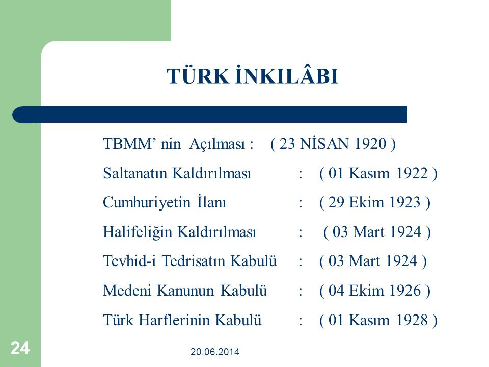 TÜRK İNKILÂBI TBMM' nin Açılması : ( 23 NİSAN 1920 )