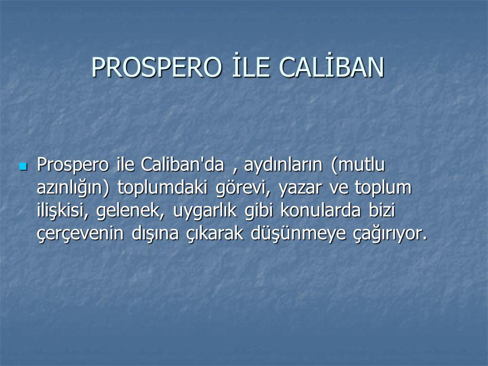 PROSPERO İLE CALİBAN