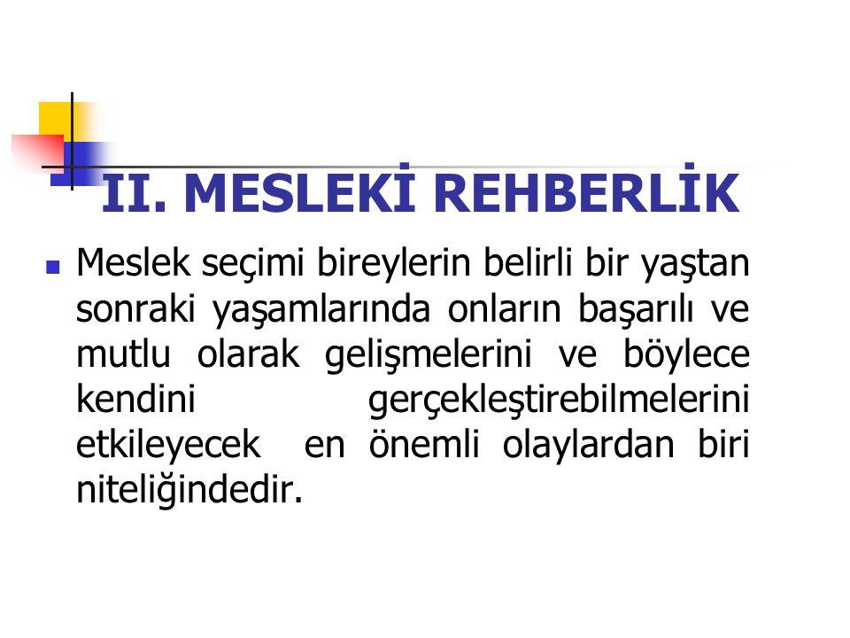 II. MESLEKİ REHBERLİK