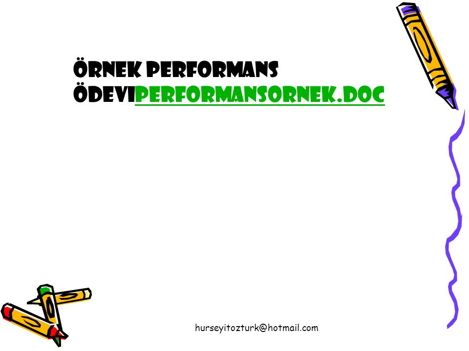 örnek performans ödeviperformansornek.doc