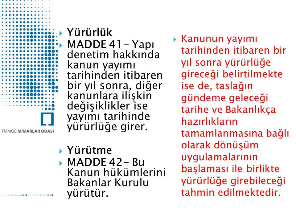 MADDE 42- Bu Kanun hükümlerini Bakanlar Kurulu yürütür.