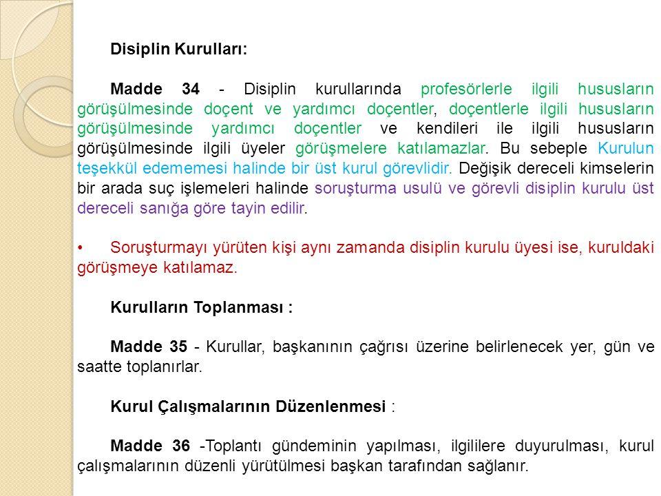 Disiplin Kurulları: