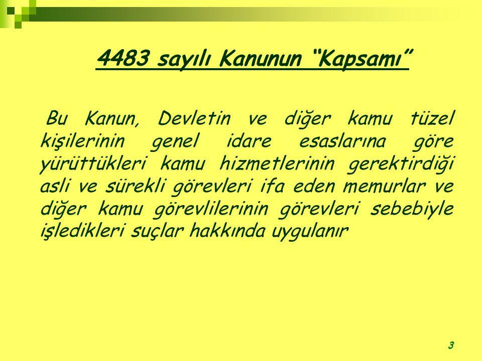 4483 sayılı Kanunun Kapsamı