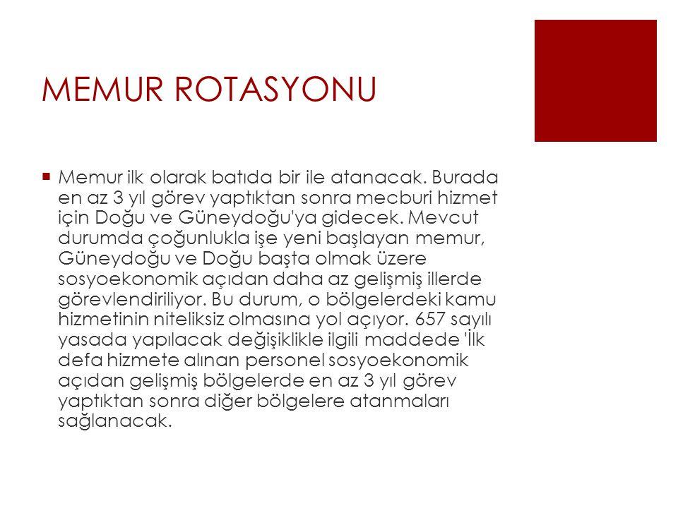 MEMUR ROTASYONU