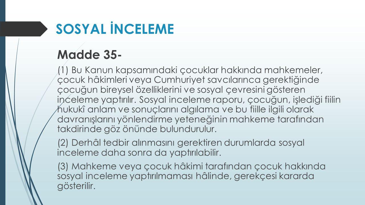 SOSYAL İNCELEME Madde 35-