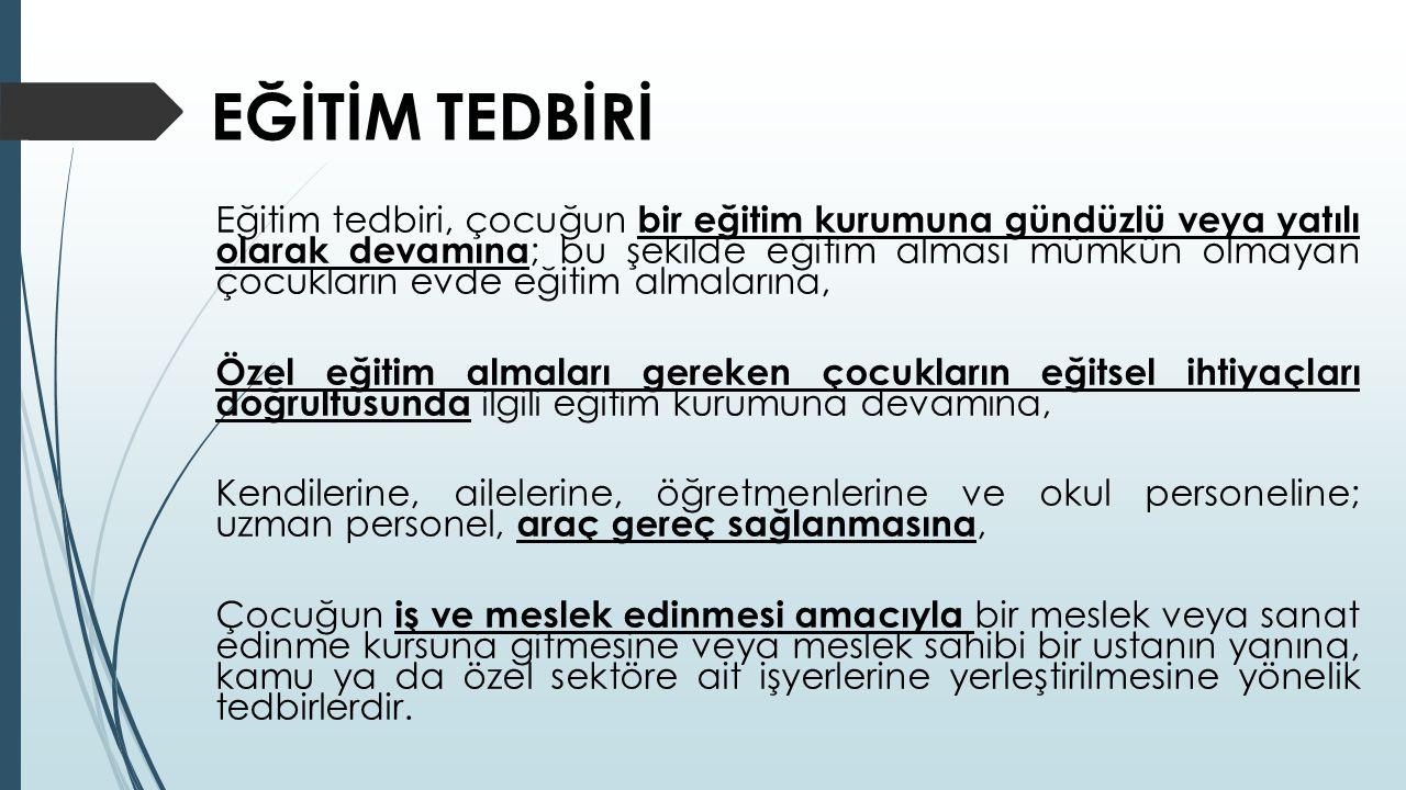 EĞİTİM TEDBİRİ