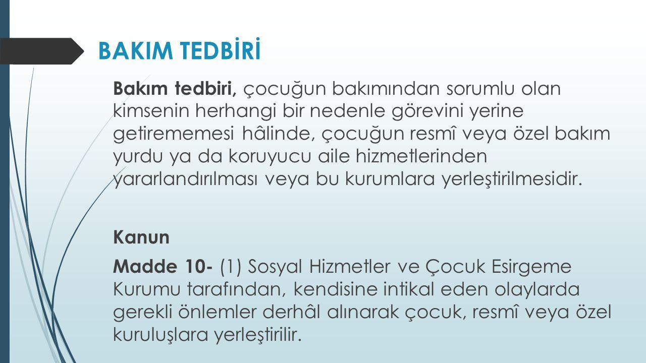 BAKIM TEDBİRİ