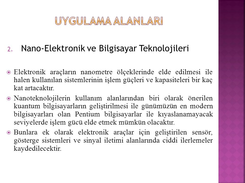 UYGULAMA ALANLARI Nano-Elektronik ve Bilgisayar Teknolojileri